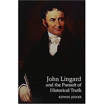 John Lingard und das Streben nach der historischen Wahrheit