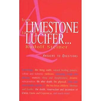 Från kalksten till Lucifer...: svar på frågor