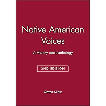 Native American Voices: Eine Geschichte und eine Anthologie