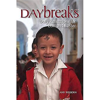 Daybreaks: Daily Reflections� for Lent and Easter