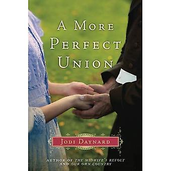 A More Perfect Union: A Novel (The Midwife Series)