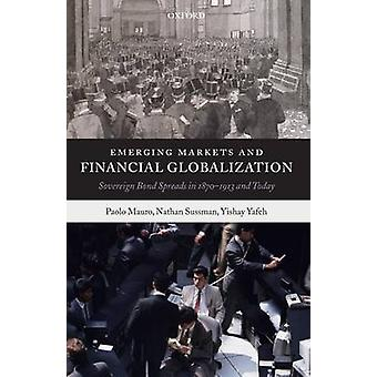 EMERGING MARKETS FINANCIAL GLOBALIZ P by Mauro & Sussman & and Yafeh