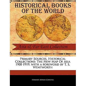 La nouvelle carte de l'Asie 1900 1919 de Gibbons & Herbert Adams