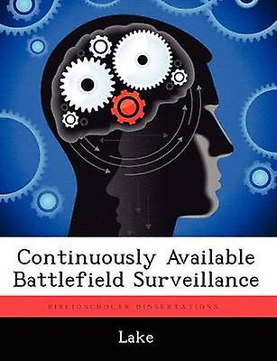 Continuously Available Battlefield Surveillance by Lake