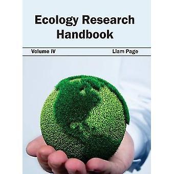 Ökologie Forschung Handbuch Band IV von Seite & Liam