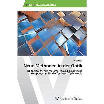 Neue metod i Der Optik av Weis Peter