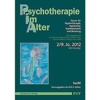 Psychotherapie im Alter Nr. 34 Sucht herausgegeben von Dirk K. Wolter by Forstmeier & Simon