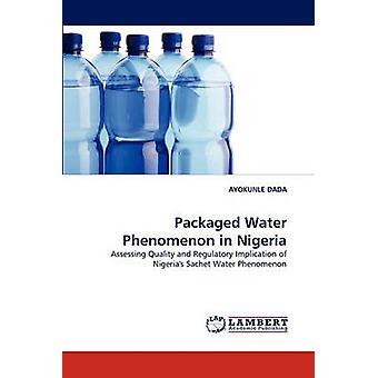 Packaged Water Phenomenon in Nigeria by DADA & AYOKUNLE