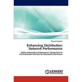 Enhancing Distribution Network Performance by Popoola Olawale