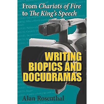 Von Chariots of Fire, die Rede des Königs - schreiben Biopics und Docud