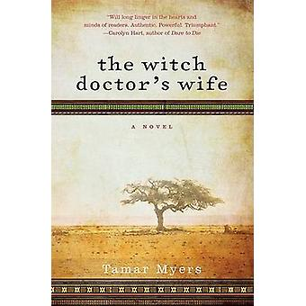The Witch Doctor's Wife by Tamar Myers - 9780061727832 Book