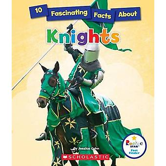 10 Fascinating Facts about Knights by Jessica Cohn - 9780531226773 Bo