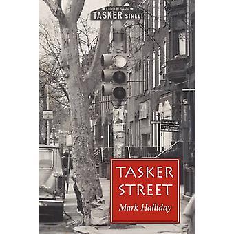 Tasker Street by Mark Halliday - 9780870237775 Book