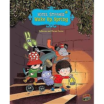 Wake Up - Spring by Florian Ferrier - Katherine Ferrier - Katherine F