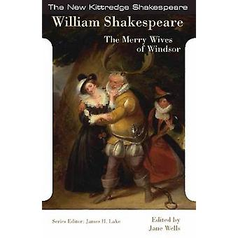 Merry Wives of Windsor by William Shakespeare - Jane W. Wells - James