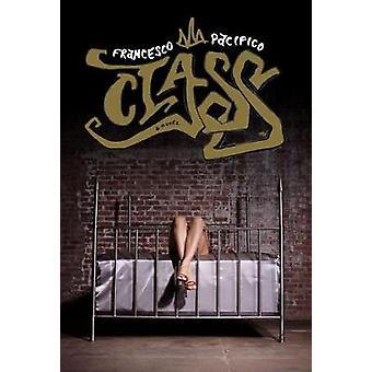 Class by Francesco Pacifico - 9781612195933 Book