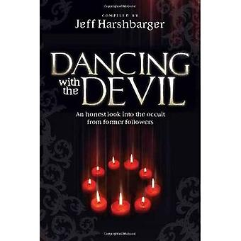 Dancing with the Devil - An Honest Look Into the Occult from Former Fo