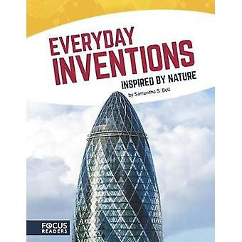 Inspired by Nature - Everyday Inventions by Inspired by Nature - Everyd