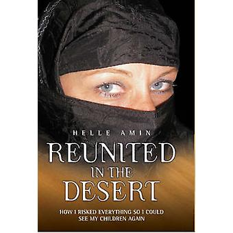 Reunited in the Desert by Helle Amin - 9781844546060 Book
