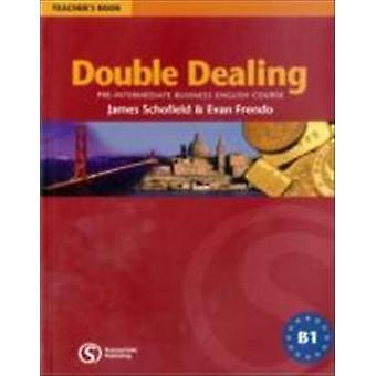 Double Dealing - Pre-Intermediate Business English Course Teacher's Bo
