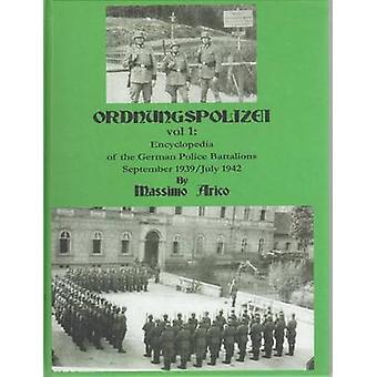 Ordnungspolizei - Encyclopaedia of the German Police Battalions Septem