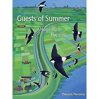 Guests of Summer - A House Martin Love Story - 9789085815709 Book