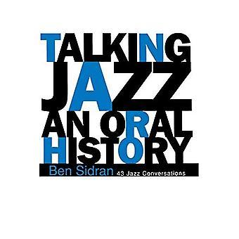 Talking Jazz: An Oral History