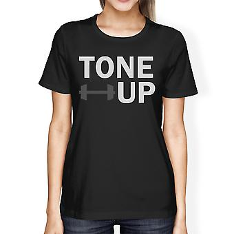 Tone Up Women's T-shirt Work Out Cute Graphic Printed Shirt