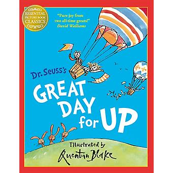 Great Day for Up (Dr. Seuss) (Essential Picture Book Classics) (Paperback) by Dr. Seuss Blake Quentin