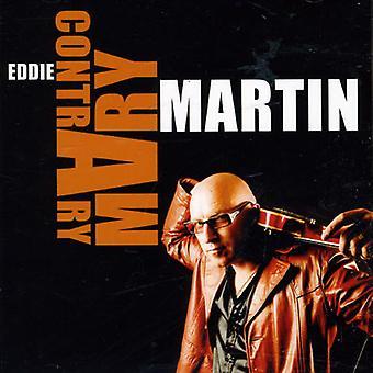 Eddie Martin - tværtimod Mary [CD] USA import