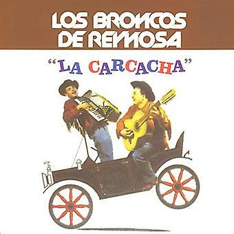 Los Broncos De Reynosa - La Carcacha [CD] USA importar