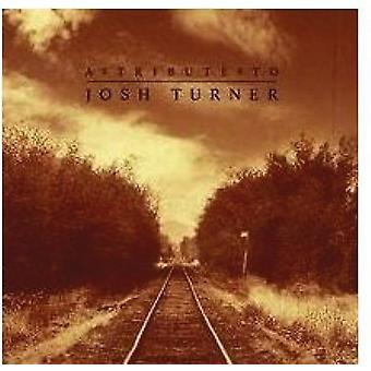 Tribute to Josh Turner - Tribute to Josh Turner [CD] USA import
