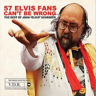 John Elvis Schroder - 57 Elvis Fans Can't Be Wrong [CD] USA import