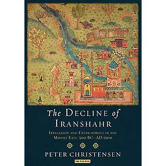 Déclin de Iranshahr par Peter Christensen