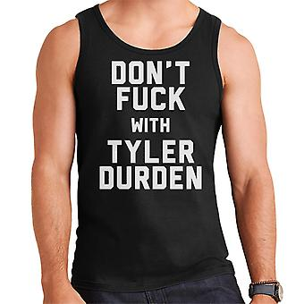 Dont Fuck With Tyler Durden Men's Vest