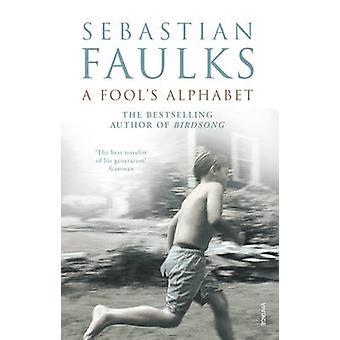 Alphabet un imbécile par Sebastian Faulks - livre 9780099223214