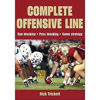 Complete Offensive Line by Rick Trickett - 9780736086516 Book