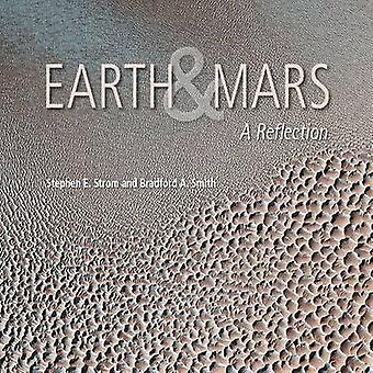 Earth and Mars - A Reflection (2nd) by Stephen E. Strom - 978081650038