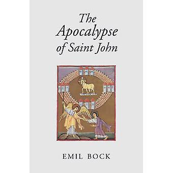 Die Apokalypse des Johannes (3. überarbeitete Auflage) von Emil Bock - Alf
