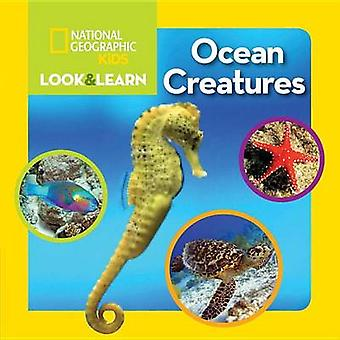 National Geographic Kids Look and Learn - Ocean Creatures by National
