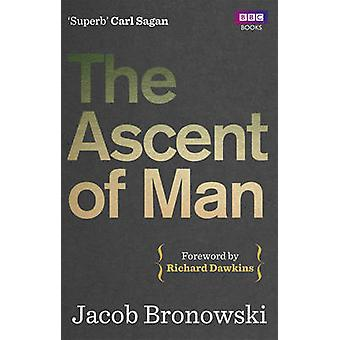 The Ascent of Man by Jacob Bronowski - 9781849901154 Book
