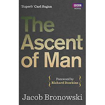 Opstigningen af mand af Jacob Bronowski - 9781849901154 bog