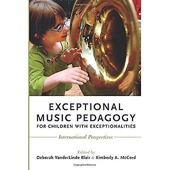 Pédagogie de la musique exceptionnelle pour les enfants ayant des besoins spéciaux: Perspectives internationales