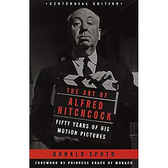 L'Art d'Alfred Hitchcock: cinquante ans de sa Motion Pictures