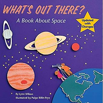 What's Out There?: A Book about Space (Grosset & Dunlap All Aboard Book)