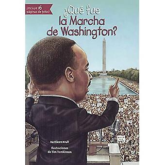 Que Fue La Marcha de Washington? (Ce qui a été...)