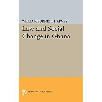 Law and Social Change in Ghana (Princeton Legacy Library)