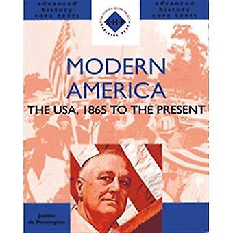 América moderna 1865 até o presente: os EUA, 1865 ao presente (SHP avançados textos do núcleo de história)