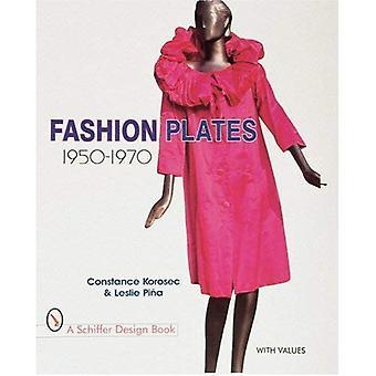 Fashion Plates: 1950-1970 (Schiffer Design Book)