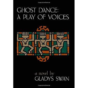 Ghost Dance: Een spel van Voices